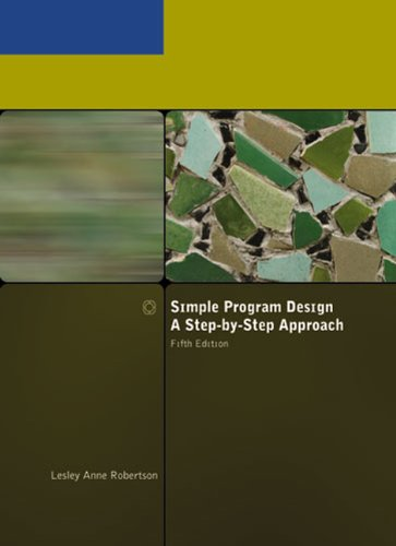 Simple Program Design, A Step-by-Step Approach, Fifth...