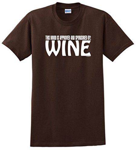 The Mood Is Approved And Sponsored By Wine T-Shirt Medium Dark Chocolate front-106519