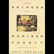 The Bridges of Madison County | [Robert James Waller]