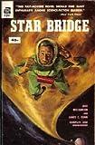Star Bridge (Vintage Ace SF, F-241) (0441062415) by Jack Williamson