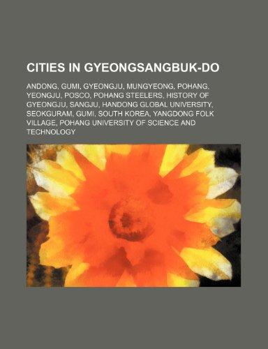 cities-in-gyeongsangbuk-do-andong-gumi-gyeongju-mungyeong-pohang-yeongju-posco-pohang-steelers-histo