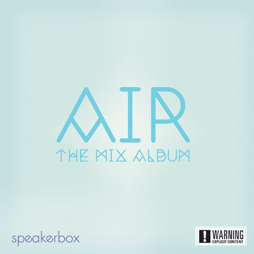 Speakerbox - Air: The Mix Album