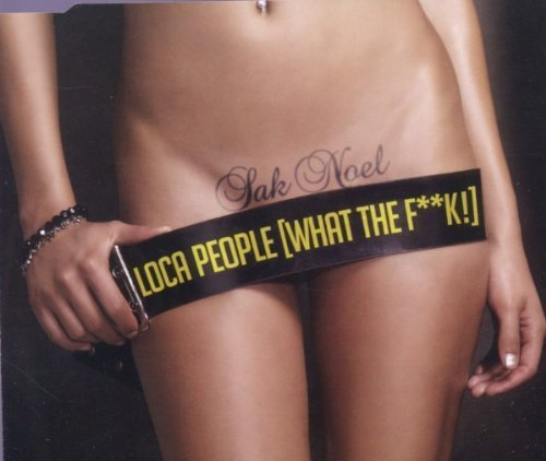Sak Noel - Loca People (What the F**K!) - Zortam Music