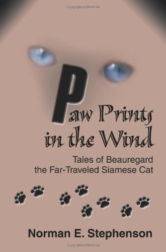 Paw Prints in the Wind: Tales of Beauregard the Far-Traveled Siamese Cat