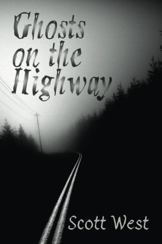 Ghosts on the Highway