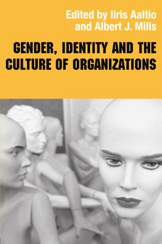 Gender, Identity and the Culture of Organizations (Routledge Studies in Management, Organizations and Society)