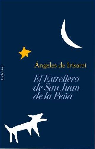 El Estrellero De San Juan De La Peña descarga pdf epub mobi fb2