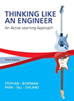 Thinking Like an Engineer: An Active Learning Approach, 3rd Edition Front Cover