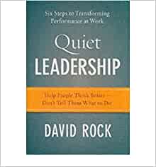 quiet leadership six steps to transforming performance at work pdf
