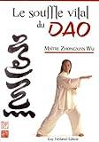 Le souffle vital du Dao : Laohu Gong