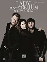Lady Antebellum --- Need You Now: Piano/Vocal/Chords