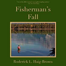 Fisherman's Fall (       UNABRIDGED) by Roderick L. Haig-Brown Narrated by John McLain