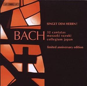 Bach : Singet dem Herrn ! - 32 cantates