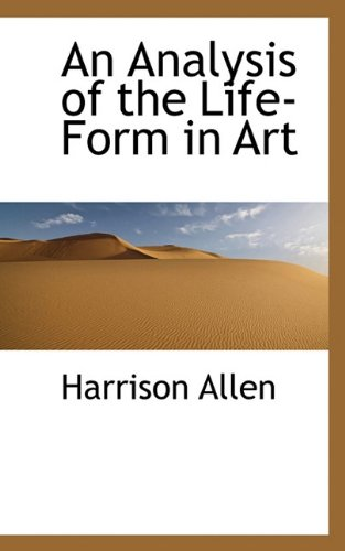 An Analysis of the Life-Form in Art