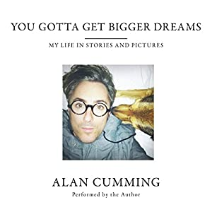 You Gotta Get Bigger Dreams Audiobook