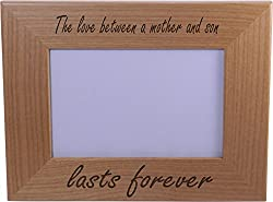 The Love Between A Mother And Son Lasts Forever 4x6 Inch Wood Picture Frame - Great Gift for Mothers's Day, Birthday or Christmas Gift for Mom Grandma Wife Grandmother from CustomGiftsNow