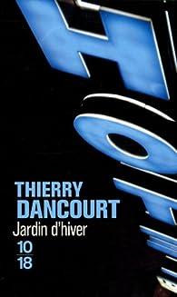 Jardin d'hiver par Thierry Dancourt