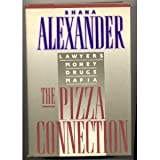 The Pizza Connection: Lawyers, Money, Drugs, Mafia