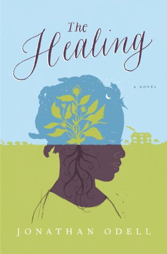 The Healing: A Novel