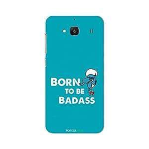 PosterHook Born To Be Badass Redmi 2 Designer Case