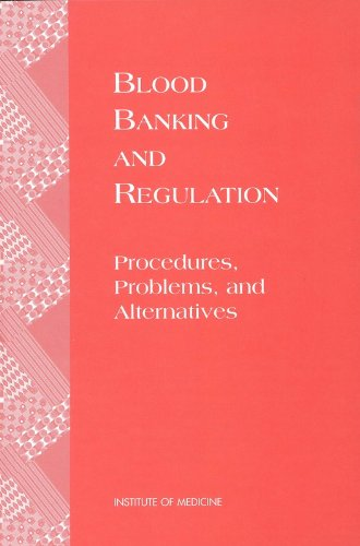 blood-banking-and-regulation-procedures-problems-and-alternatives