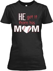Buy He Got It From His Mom Baseball Custom Screen Printed Ladies Cut Black T Shirt by GenesisInk