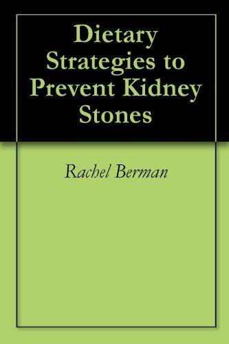 Dietary Strategies To Prevent Kidney Stones