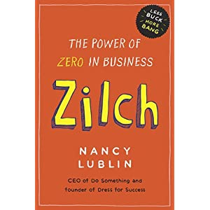 telwin amajorc nancy lublin Zilch: The Power of Zero in Business