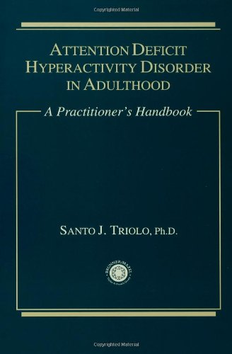 Attention Deficit: A Practitioner's Handbook