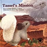 img - for Tassel's Mission (The Smithsonian Wild Heritage Collection) book / textbook / text book
