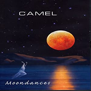 Camel: Moondances