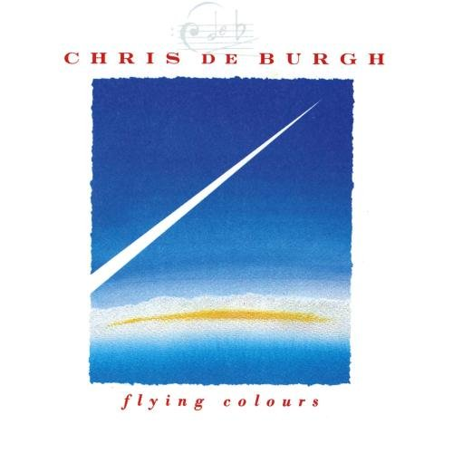 Burgh, Chris De - Flying Colours - Zortam Music