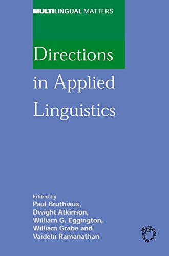 Directions in Applied Linguistics: Essays in Honor of Robert B. Kaplan (Multilingual Matters)
