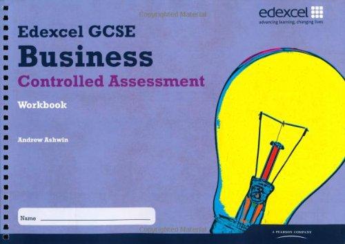 Edexcel GCSE Business Studies: Controlled Assessment Workbook