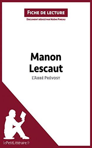 lePetitLitteraire.fr - Manon Lescaut de l'Abbé Prévost (Fiche de lecture)