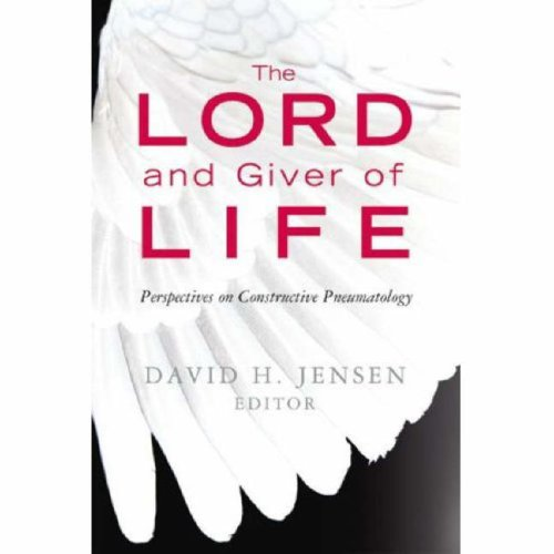 The Lord and Giver of Life: Perspectives on Constructive Pneumatology, EDITOR