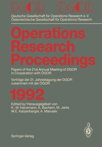 DGOR / ÖGOR: Papers of the 21th Annual Meeting of DGOR in Cooperation with ÖGOR Vorträge der 21. Jahrestagung der DGO