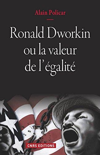 Ronald Dworkin : la valeur de l'égalité