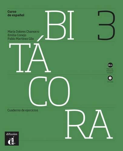 Bitacora 3. Cuaderno de ejercicios. Con espansione online. Con CD Audio. Per le Scuole superiori