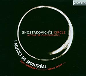 Shostakovich's Circle / Autour de Chostakovitch