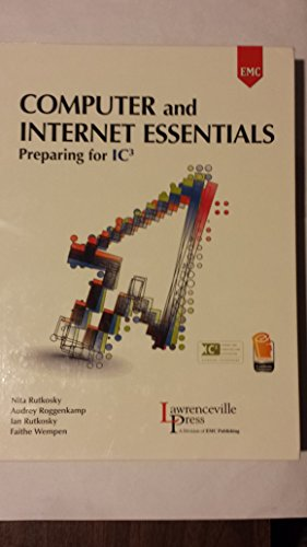 Computer and Internet Essentials: Preparing for IC3