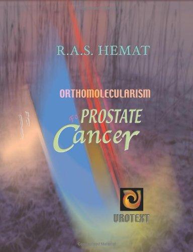 Orthomolecularism For Prostate Cancer