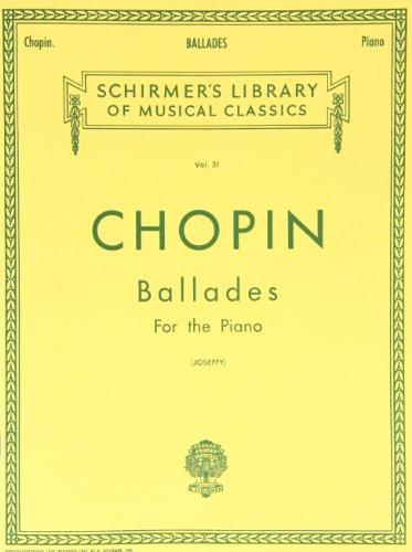 Ballades: 31 (Schirmer's Library of Musical Classics)