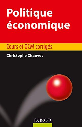 Politique économique - Cours et exercices : Cours et exercices (Éco Sup)
