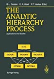 img - for The Analytic Hierarchy Process: Applications and Studies book / textbook / text book