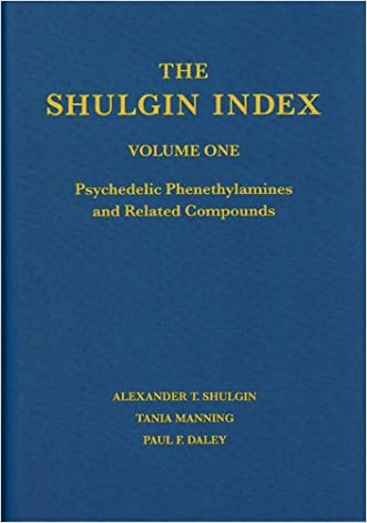 The Shulgin Index, Volume One: Psychedelic Phenethylamines and Related Compounds written by Alexander T. Shulgin