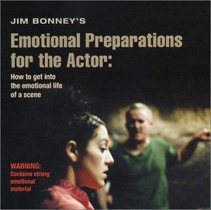 jim-bonneys-emotional-preparations-for-actors-h-by-jim-bonney