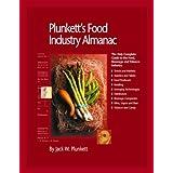 Plunkett's Food Industry Almanac 2009: Food Industry Market Research, Statistics, Trends &Leading; Companies