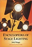 img - for Encyclopedia of Stage Lighting by Jody Briggs (2003-07-01) book / textbook / text book