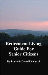 Retirement Living Guide for Senior Citizens from Linda Richard